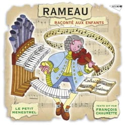 Le Petit Ménestrel - The Petit Ménestrel: RAMEAU narrated to children - Accessory - di-arezzo.co.uk