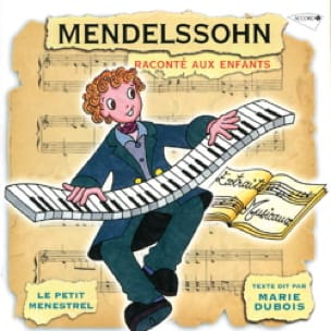 Le Petit Ménestrel - The Little Menestrel: MENDELSSOHN narrated to children - Accessoire - di-arezzo.co.uk