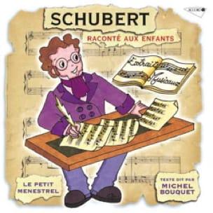 Le Petit Ménestrel : SCHUBERT raconté aux enfants - laflutedepan.com