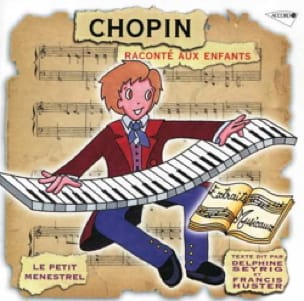 Le Petit Ménestrel - The Little Menestrel: CHOPIN told children - Accessoire - di-arezzo.co.uk