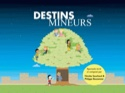 Comédie Musicale DESTINS MINEURS Livret avec DVD FUZEAU laflutedepan.com