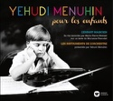 POUR LES ENFANTS - COFFRET 2 CD Yehudi MENUHIN laflutedepan.com