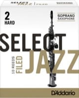D'Addario Select Jazz Filed - Anches Saxophone Soprano 2.0 laflutedepan.com