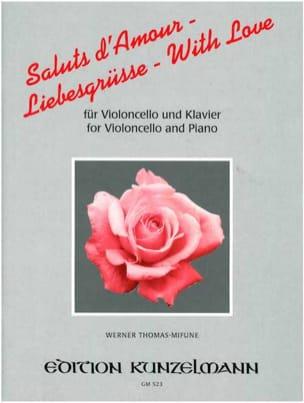 Saluts d'Amour - Cello Werner Thomas-Mifune Partition laflutedepan