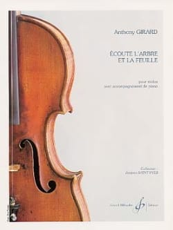 Anthony Girard - Listen to the tree and the leaf - Sheet Music - di-arezzo.com