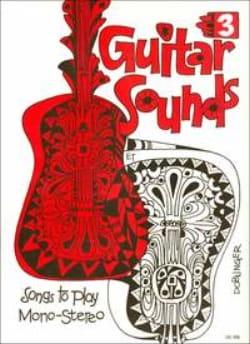 Gerald Schwertberger - Guitar Sounds –Heft 3 - Partition - di-arezzo.fr