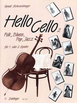 Gerald Schwertberger - Hello Cello ! Vol.2 - Partition - di-arezzo.fr