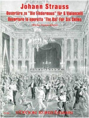 Johann Strauss - Ouvertüre zu Die Fledermaus – 6 Violoncelli - Partition - di-arezzo.fr