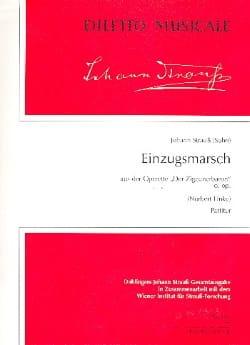 Johann (Fils) Strauss - Einzugsmarsch (Der Zigeunerbaron) – Partitur - Partition - di-arezzo.fr
