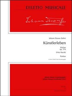 Künstlerleben op. 316 - Partitur - laflutedepan.com