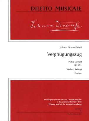 Vergnügungszug op. 281 -Partitur Johann (Fils) Strauss laflutedepan