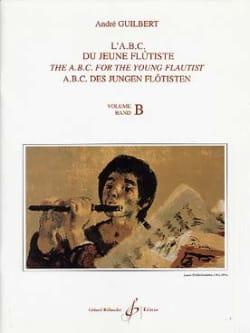 L' Abc du Jeune Flûtiste Volume B André Guilbert laflutedepan