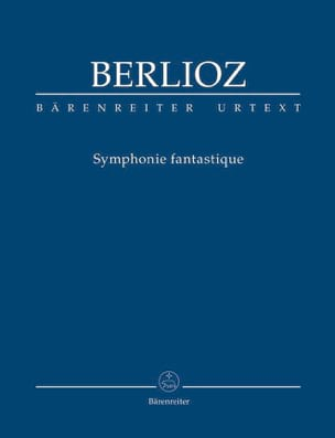 BERLIOZ - Fantastic symphony. Urtext of the New Berlioz Edition - Sheet Music - di-arezzo.co.uk