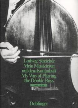 Ludwig Streicher - Mein Musizieren auf dem Kontrabaß - Sheet Music - di-arezzo.co.uk