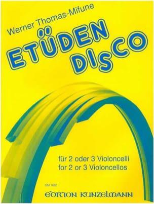 Werner Thomas-Mifune - Etüden-Disco – 2 oder 3 Cellos - Partition - di-arezzo.fr