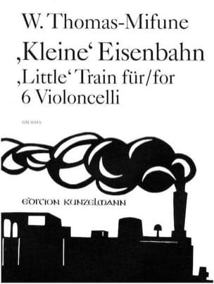 Werner Thomas-Mifune - Kleine Eisenbahn – 6 Celli - Partition - di-arezzo.fr
