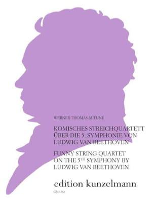 Werner Thomas-Mifune - Komisches Streichquartett über die 5. Symph. von Beethoven - Sheet Music - di-arezzo.co.uk