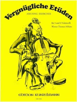 Werner Thomas-Mifune - Vergnügliche Etüden – 3 und 4 Cellos - Partition - di-arezzo.fr