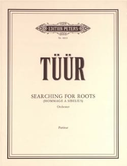 Searching for Roots - Partitur - Erkki-Sven Tüür - laflutedepan.com