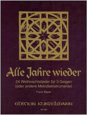 Franz Beyer - Alle Jahre Wieder - Partition - di-arezzo.fr