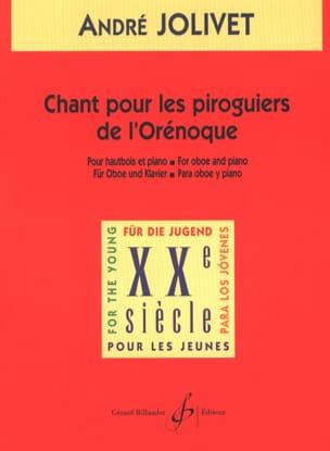 André Jolivet - Chant pour les piroguiers de l'Orénoque - Partition - di-arezzo.fr