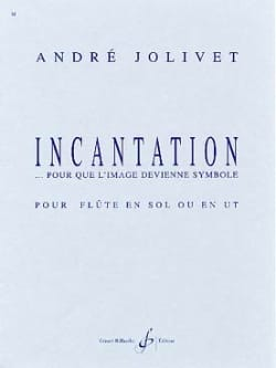 Incantation - Violon André Jolivet Partition Violon - laflutedepan