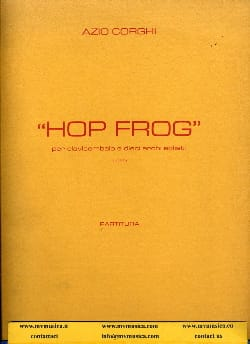 Azio Corghi - Hop Frog –Partitura - Partition - di-arezzo.fr