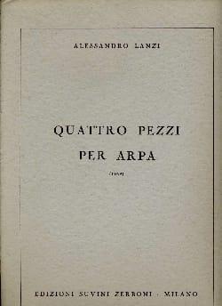 Alessandro Lanzi - Quattro pezzi per arpa - Sheet Music - di-arezzo.co.uk