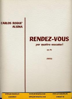 Carlos Roqué Alsina - Rendez-vous op. 24 – Conducteur - Partition - di-arezzo.fr