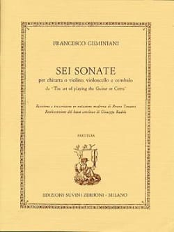 Francesco Saverio Geminiani - Sei Sonate - Chitarra o Violino, Violoncello und Cembalo - Noten - di-arezzo.de
