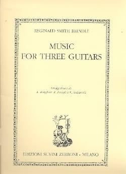 Brindle Reginald Smith - Music for 3 Guitars - Partition - di-arezzo.fr