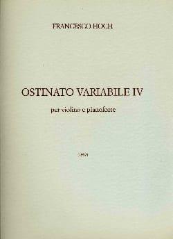 Francesco Hoch - Ostinato variabile 4 - Partition - di-arezzo.fr