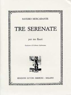Saverio Mercadante - 3 Serenate - Partition - di-arezzo.fr