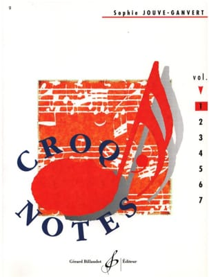 Sophie Jouve-Ganvert - Croq 'Notes - Volume 1 - Sheet Music - di-arezzo.co.uk
