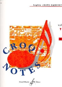 Sophie Jouve-Ganvert - Croq 'Notes - Volume 2 - Sheet Music - di-arezzo.com