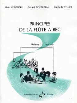 Keruzore Alain / Scharapan Gérard / Tellier Michelle - Principes de la flûte à bec - Volume 1 : soprano - Partition - di-arezzo.fr
