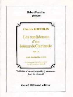 Charles Koechlin - Confidences of a clarinet player - Clarinet horn - Sheet Music - di-arezzo.com