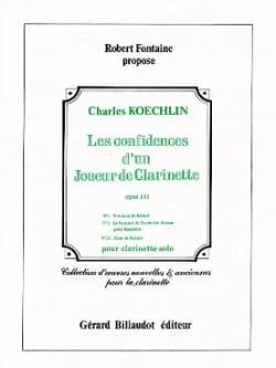 Charles Koechlin - Les confidences d'un joueur de clarinette op. 141 n° 1, 3, 15 - Partition - di-arezzo.fr