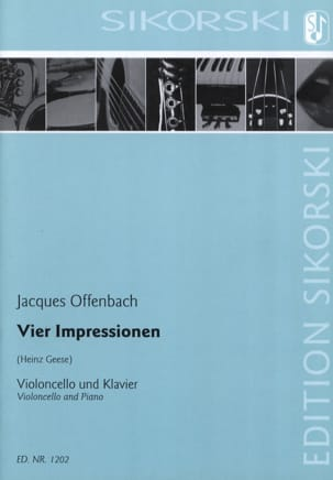Jacques Offenbach - Vier Impressionen für Violoncello und Klavier - Partition - di-arezzo.fr