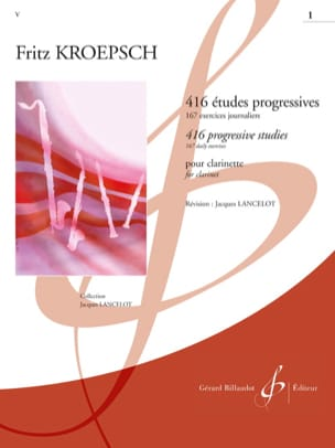 Fritz Kroepsch - 416 Etudes Progressives Volume 1 - Partition - di-arezzo.fr