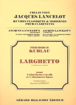 Larghetto – 4 clarinettes - Friedrich Kuhlau - laflutedepan.com