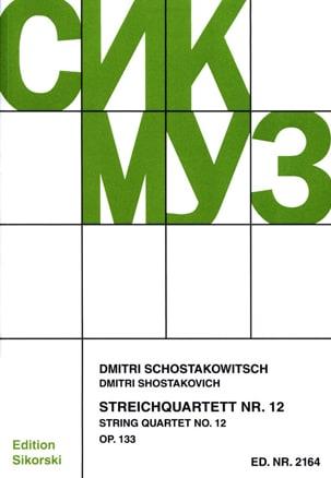 Streichquartett Nr. 12 op. 133 - Stimmen CHOSTAKOVITCH laflutedepan