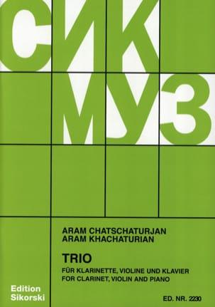 Aram Khatchaturian - Trio pourClarinette Violon et Piano - Partition - di-arezzo.fr