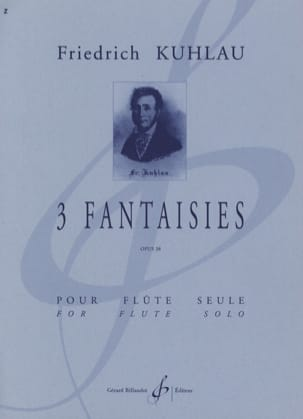 Friedrich Kuhlau - 3 Fantaisies op. 38 – Flûte solo - Partition - di-arezzo.fr