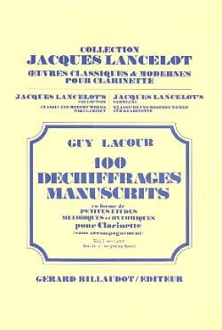 Guy Lacour - 100 Déchiffrages Manuscrits Volume 1 - Clarinette - Partition - di-arezzo.fr