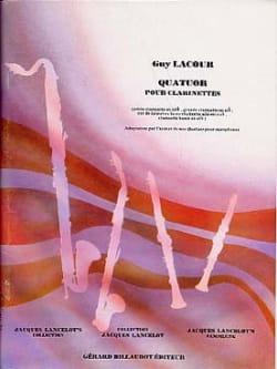 Quatuor pour clarinettes - Guy Lacour - Partition - laflutedepan.com