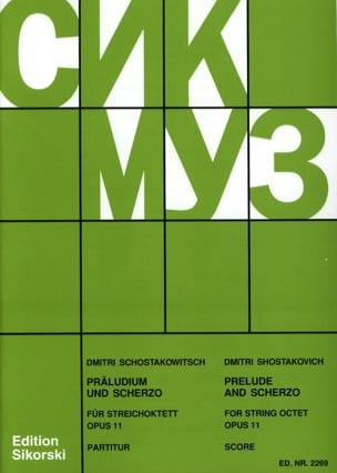 CHOSTAKOVITCH - Präludium und Scherzo für Streichoktett op. 11 - Partitur - Partitura - di-arezzo.es