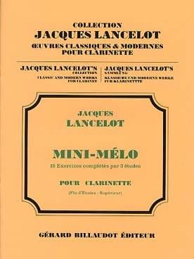 Jacques Lancelot - Mini-Mélo – Clarinette - Partition - di-arezzo.fr