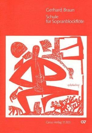 Gerhard Braun - Schule para Sopranblockflöte - Partitura - di-arezzo.es