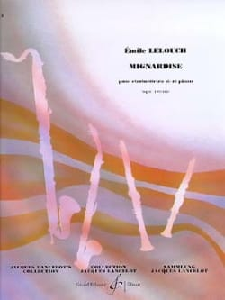 Emile Lelouch - Mignardise - Sheet Music - di-arezzo.co.uk